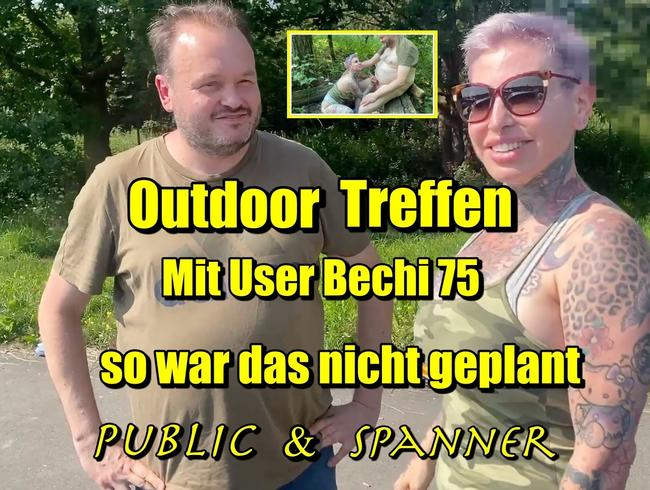 Video Thumbnail Outdoor Treffen Bechi75 so war das nicht geplant...public&Spanner