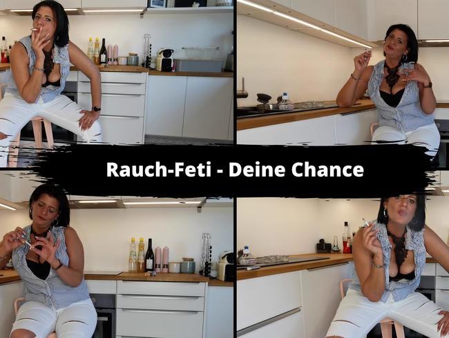 Video Thumbnail Rauch Feti – Deine Chance