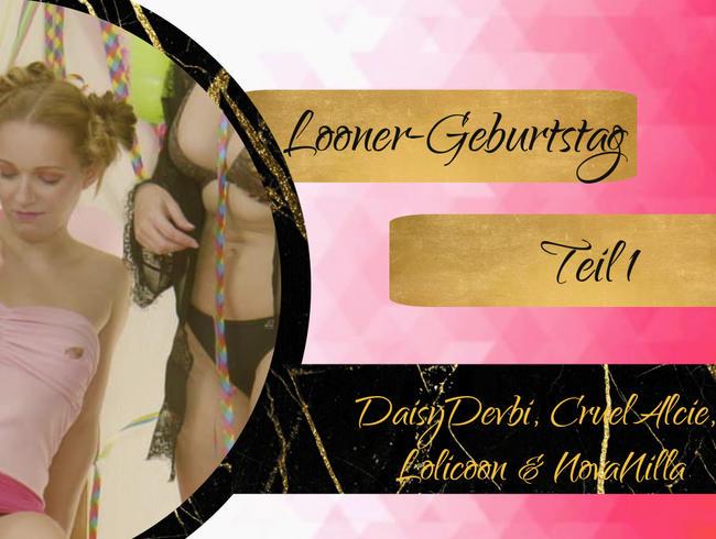 Video Thumbnail Looner-Geburtstagsparty - Teil 1