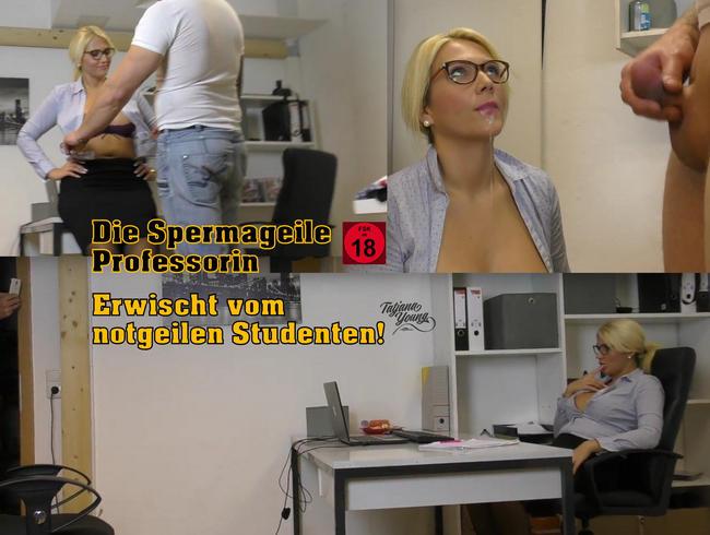 Video Thumbnail Die spermageile Professorin! Erwischt vom notgeilen Studenten!