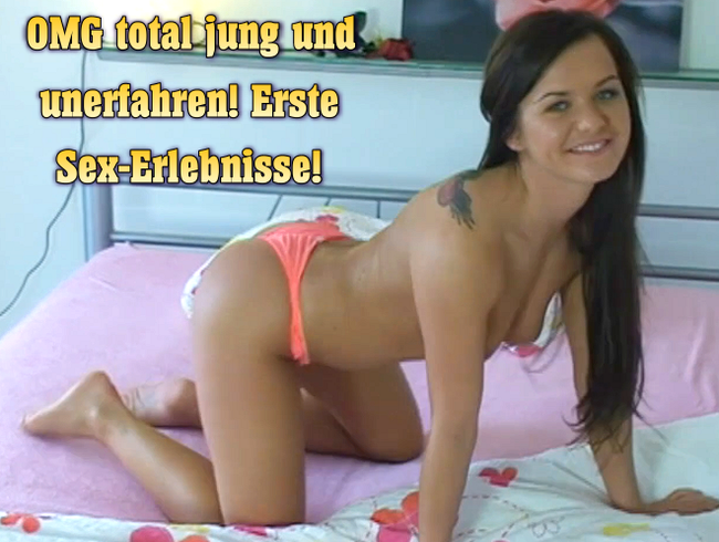 Video Thumbnail OMG total jung und unerfahren! Erste Sex-Erlebnisse!