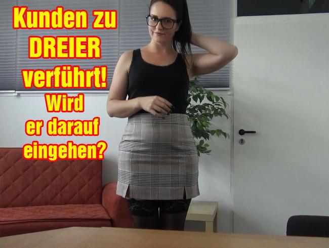 Video Thumbnail Kunden zu DREIER verführt! Wird er darauf eingehen?
