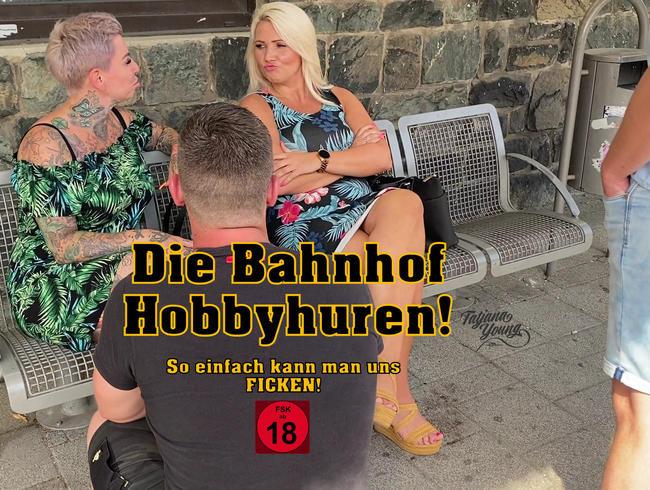 Video Thumbnail Die Bahnhof Hobbyhuren!