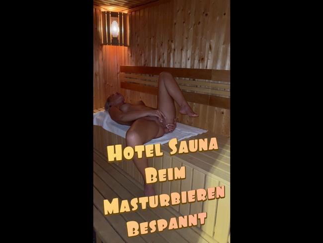 Video Thumbnail HOTEL SAUNA!!! BESPANNT BEIM MASTURBIEREN