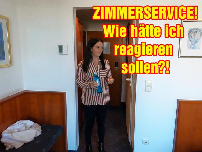 Video Thumbnail ZIMMERSERVICE! Wie hätte ich reagieren sollen?