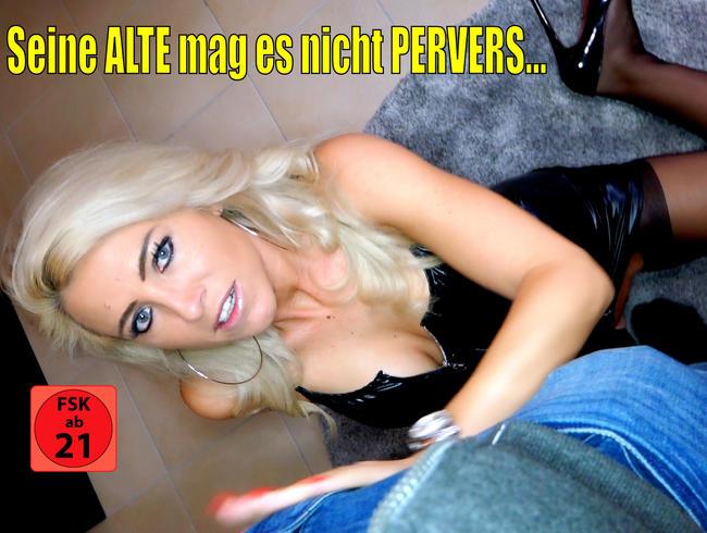 Video Thumbnail Perverse Untreue | Seine Alte mag´s nicht dreckig...Jetzt fickt er mich!